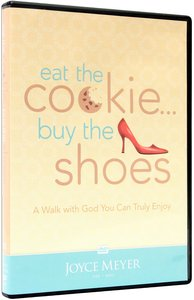 Eat the Cookie Buy the Shoes (1 Disc)