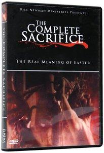 The Complete Sacrifice