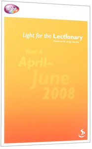 Light For the Lectionary: Apr-Jun 2008