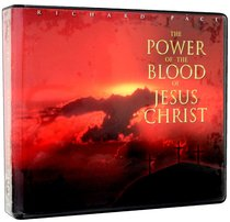The Power of the Blood of Jesus Christ