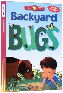 Backyard Bugs (Includes Stickers) (Happy Day Colouring & Activity Series)