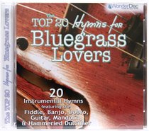 The Top 20 Hymns For Bluegrass Lovers