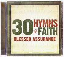 30 Hymns of Faith: Blessed Assurance