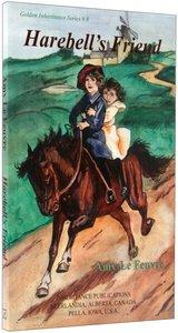 Harebells Friend (#08 in Golden Inheritance Series)