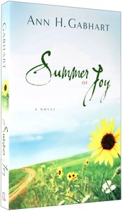 Summer of Joy (#03 in The Heart Of Hollyhill Series)