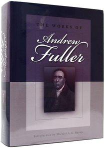 The Works of Andrew Fuller