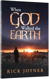 When God Walked the Earth