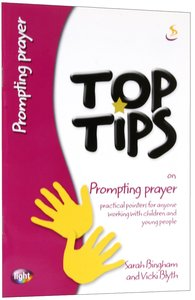 Prompting Prayer (Top Tips Series)