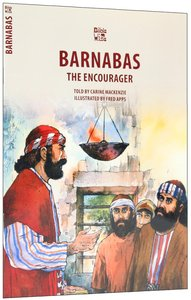 Barnabas, the Encourager (Bible Wise Series)