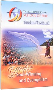 Effective Soul-Winning and Evangelism (Student Textbook)