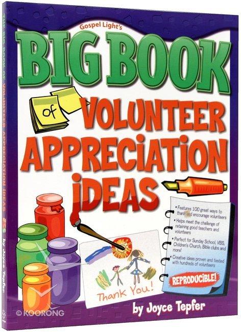 Buy Big Book Of Volunteer Appreciation Ideas By Joyce Tepfer Online