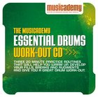 Musicademy: Essential Drum Work-Out CD CD