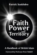 Faith, Power & Territory Paperback