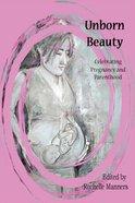 Unborn Beauty