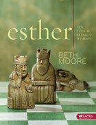 Esther: It's Tough Being a Woman (Member Book) (Beth Moore Bible Study Series)