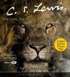 Narnia #02: Lion, the Witch and the Wardrobe, the (Adult) (#02 in Chronicles Of Narnia Audio Series)