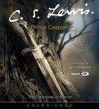Narnia #04: Prince Caspian (Adult) (#04 in Chronicles Of Narnia Audio Series) CD