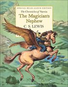 The Narnia #01: Magician's Nephew (Special Read-Aloud Edition) (#01 in Chronicles Of Narnia Series) Hardback