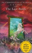 The Narnia #07: Last Battle (#07 in Chronicles Of Narnia Series) Mass Market