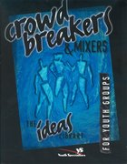 Ideas Library: Crowd Breakers & Mixers Paperback