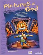 Wild Truth Bible Lessons: Pictures of God Paperback