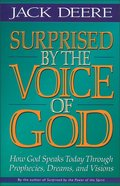 Surprised By the Voice of God Paperback