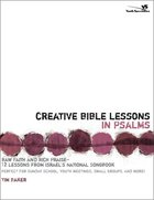 Creative Bible Lessons in Psalms Paperback