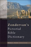 Pictorial Bible Dictionary (Zondervan Classic Reference Series) Hardback