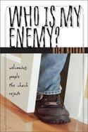 Who is My Enemy? Hardback