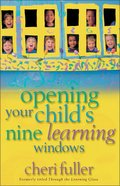 Opening Your Child's Nine Learning Windows Paperback