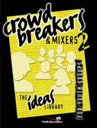 Ideas Library: Crowd Breakers & Mixers 2 Paperback