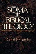 Soma in Biblical Theology