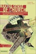 Making Sense of Church Paperback