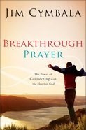 Breakthrough Prayer Paperback