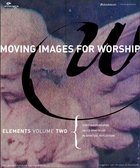 Moving Images For Worship Elements (Vol 2) Cd-rom