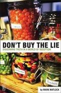 Don't Buy the Lie Paperback