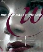 Moving Images For Worship Elements (Vol 3) CD