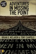 Adventures in Missing the Point Paperback