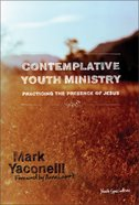 Contemplative Youth Ministry Hardback