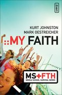 My Faith (Middle School Survival Series) Paperback