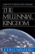 The Millennial Kingdom Paperback