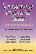 Dispensationalism, Israel and the Church Paperback