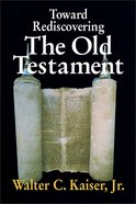 Toward Rediscovering the Old Testament Paperback