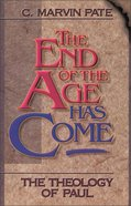 The End of the Age Has Come Paperback