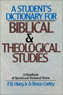 A Student's Dictionary For Biblical and Theological Studies Paperback