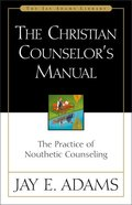 Christian Counselor's Manual Hardback