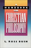 A Handbook of Christian Philosophy Paperback