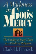 A Wideness in God's Mercy Paperback
