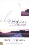 Closer Walk (Walk Thru The Bible Series) Paperback