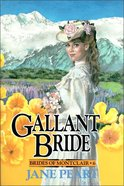 Gallant Bride (#06 in Brides Of Montclair Series) Paperback
